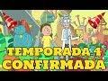 Rick y Morty Temporada 4 Confirmada -FECHA ESTRENO,70 EPISODIOS Y MAS!