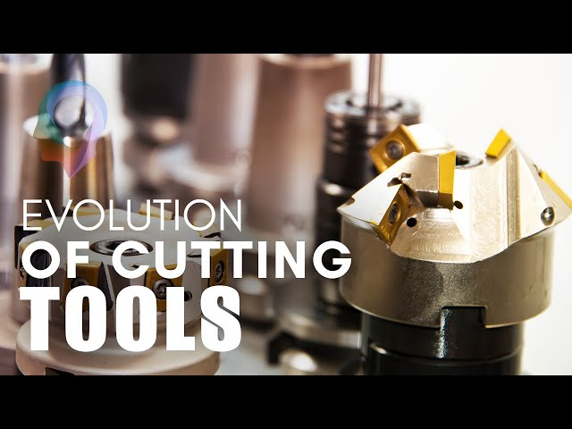 The Evolution Of Cutting Tools