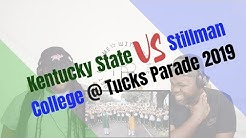 RogersBros Reacts to Kentucky State vs Stillman College @ Tucks Parade 2019