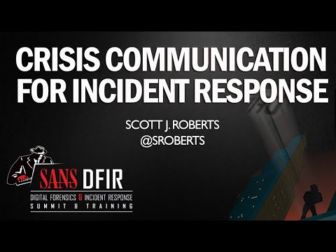 Crisis Communication for Incident Response - SANS DFIR Summit 2015