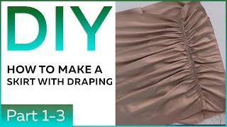 DIY: How to mąke a skirt with draping and a flounce Pattern making Tacking and fitting Part1 - part3