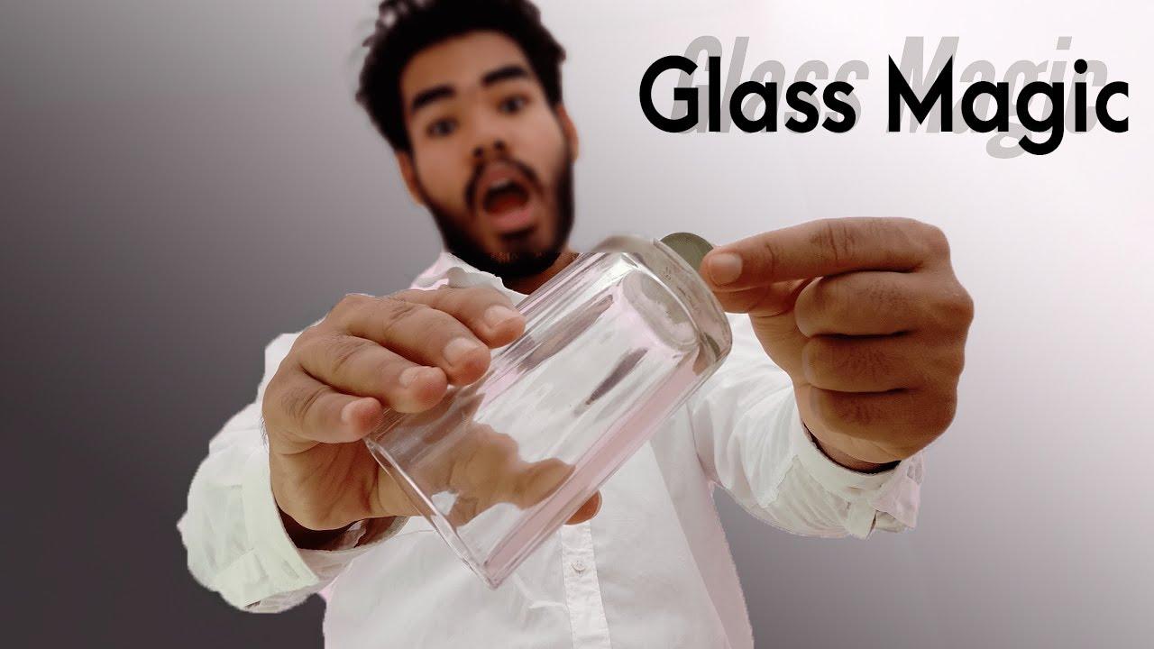 glass  Magic Revealed