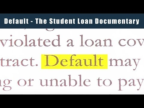 Default - The Student Loan Documentary - Full Version