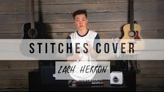 Stitches Cover || Zach Herron