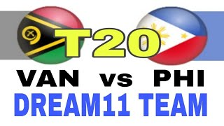 VAN VS PHI T20| Dream 11 Team | Playing 11| Team News | Pitch Report