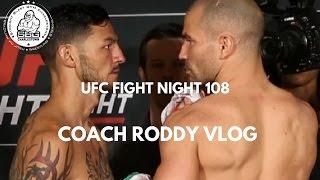 UFC Fight Night 108 - Coach Roddy Vlog