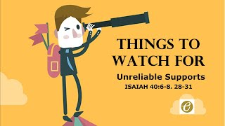 Things To Watch For : Unreliable Supports