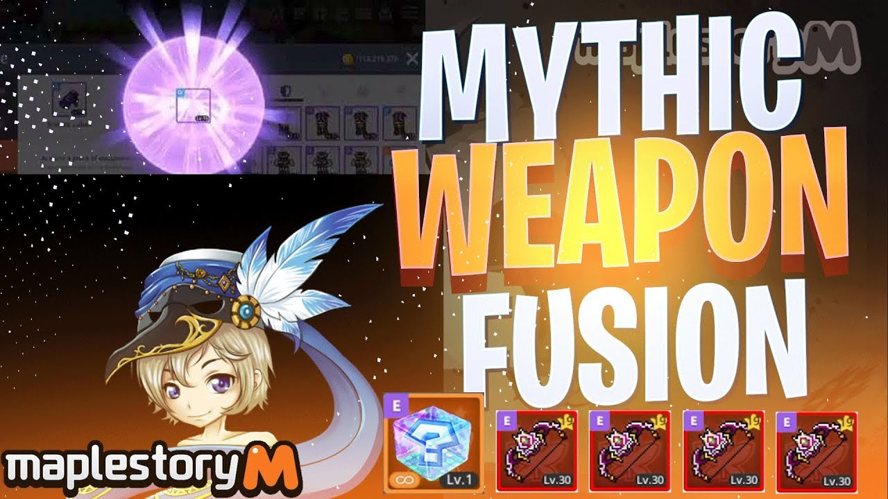 Maplestory M FUSING ANOTHER INSANE MYTHIC WEAPON- FusionFriday Episode 39
