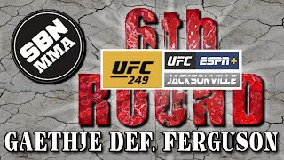UFC 249 - GAETHJE DEF. FERGUSON - The 6th Round SBN MMA Post-Fight Show