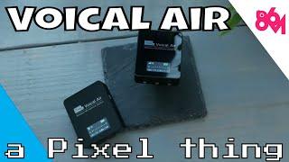 Comparison of the Pixel Voical Air