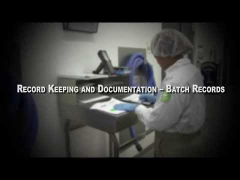 Record Keeping and Documentation – Batch Records
