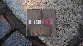 Hai visto Magda?