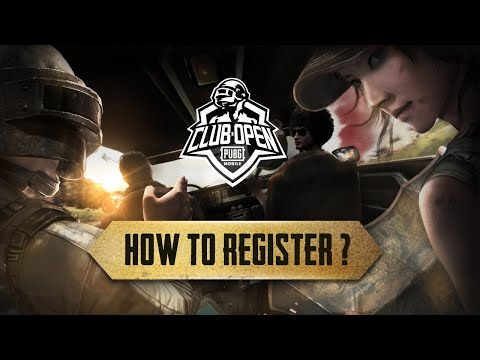 How to Register for PUBG MOBILE Club Open?