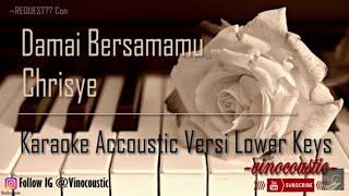Chrisye Damai Bersamamu Karaoke Akustik Versi Lower Keys MP3