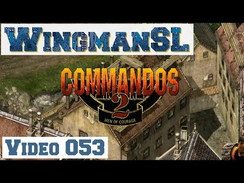 Let's Play || Commandos 2 - 053 - Mission 9 - Schloss Colditz (tiefer ins Schloss )