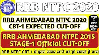 RRB AHMEDABAD NTPC 2020 CBT-1 EXPECTED CUT-OFF / RRB NTPC 2015 PREVIOUS YEAR OFFICIAL CUT-OFF