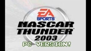 NASCAR Thunder 2003 (PC) | NOT THE BEST PORT EVER