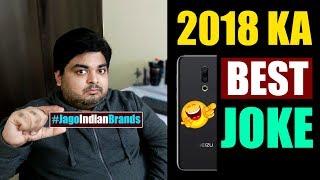 BEST JOKE OF 2018 - MEIZU😂😂😂