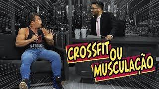 Crossfit ou Musculação?