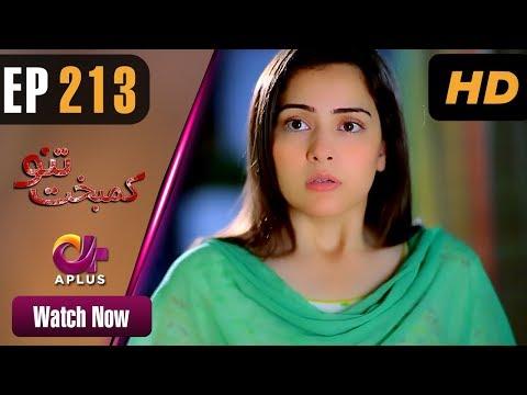 Kambakht Tanno - Episode 213 - Aplus ᴴᴰ Dramas
