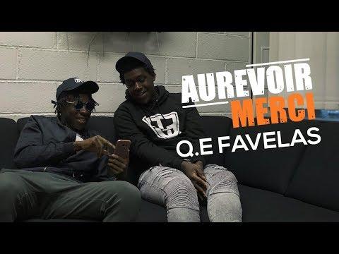 Q.E FAVELAS - Aurevoir Merci
