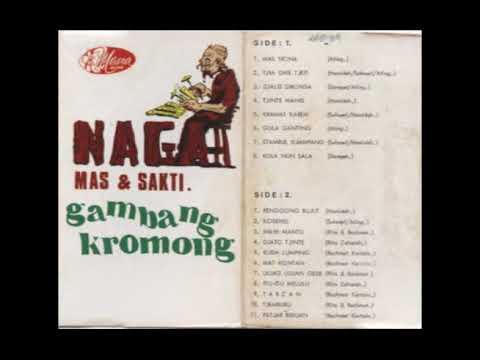 Naga Mas & Sakti - Gambang Kromong