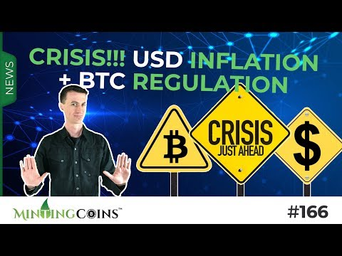 #166 A Crisis is Coming: USD Inflation + Interest Rates & Bitcoin Regulations