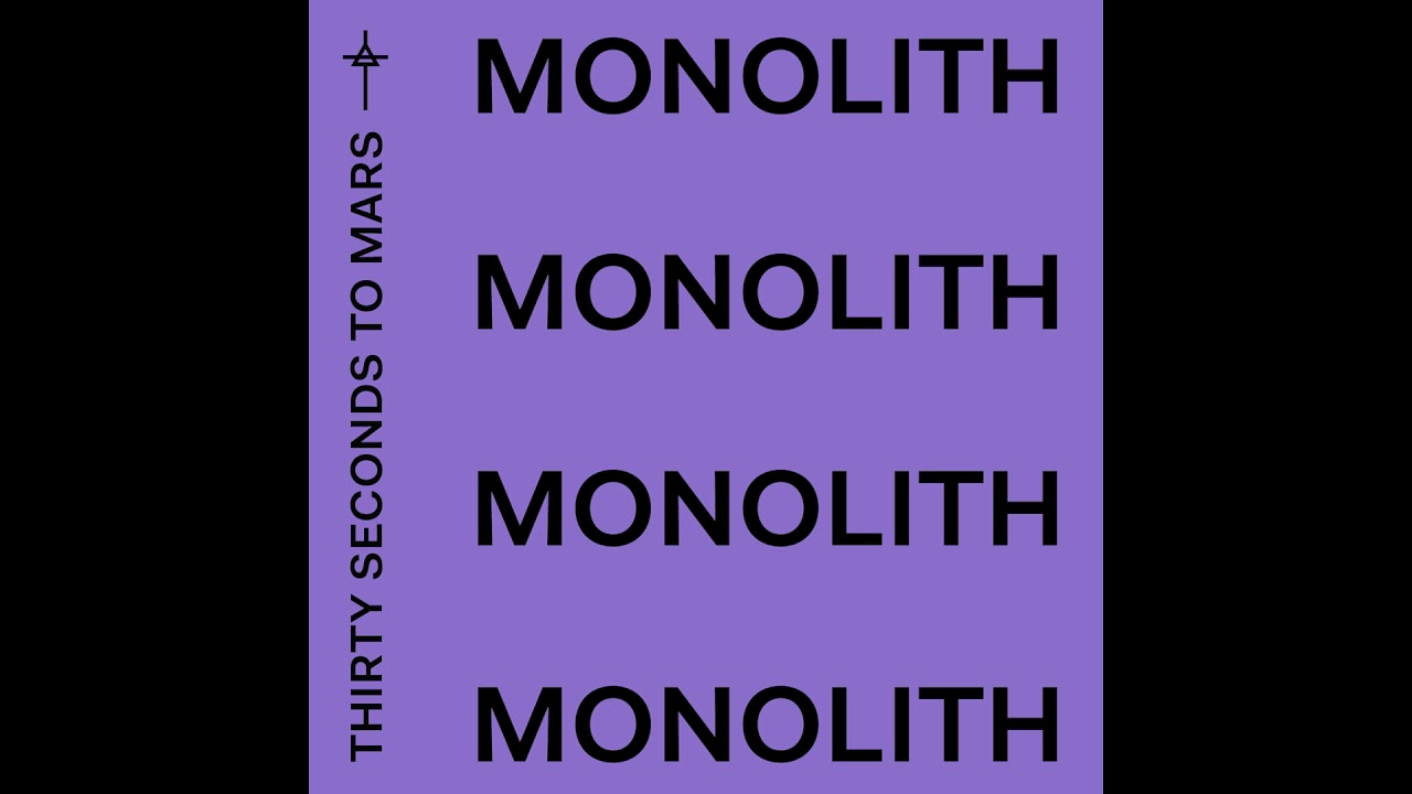 Thirty Seconds To Mars Monolith Official Audio Youtube