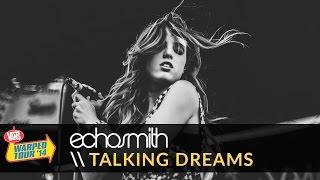 Скачать Echosmith Talking Dreams Live 2014 Vans Warped Tour
