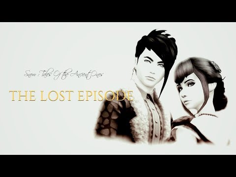 The Sims 4 Machinima  Snow: Tale of the ancient Ones  Series LOST EPISODE