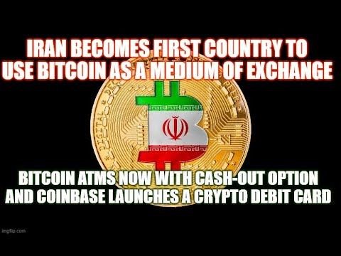 Iran Becomes First Country To Use Bitcoin As a Medium of Exchange, Bitcoin ATMs Cash-Out Option
