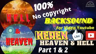 Heaven and Hell Part 1 & 2 Backsound for YouTube Video 10 Juni 2021