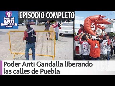 Arne aus den Ruthen #PoderAntiGandalla liberando las calles de Puebla [COMPLETO]