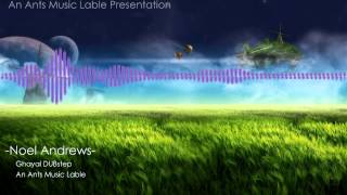 Remake Ghayal (cover)- Noel Andrews & Ants Music label