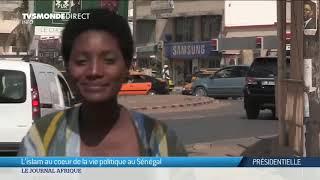 Sénégal - L'islam au coeur de la vie politique - Présidentielle 2019