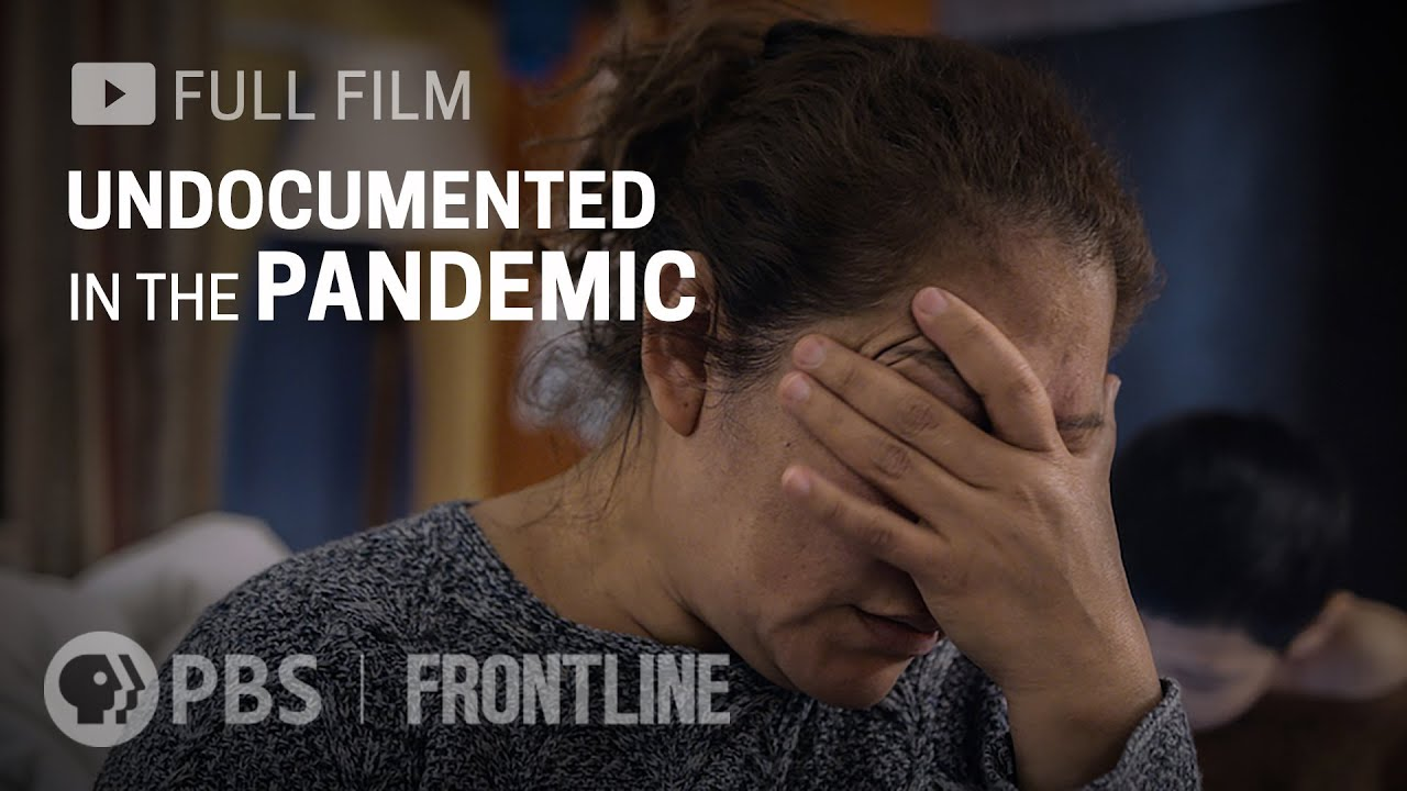 Undocumented in the Pandemic (full film) | FRONTLINE