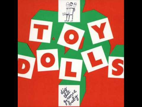 The Toy Dolls - Worse things happen at Sea
