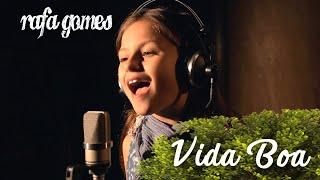 VIDA BOA (Vitor e Léo) - RAFA GOMES Cover
