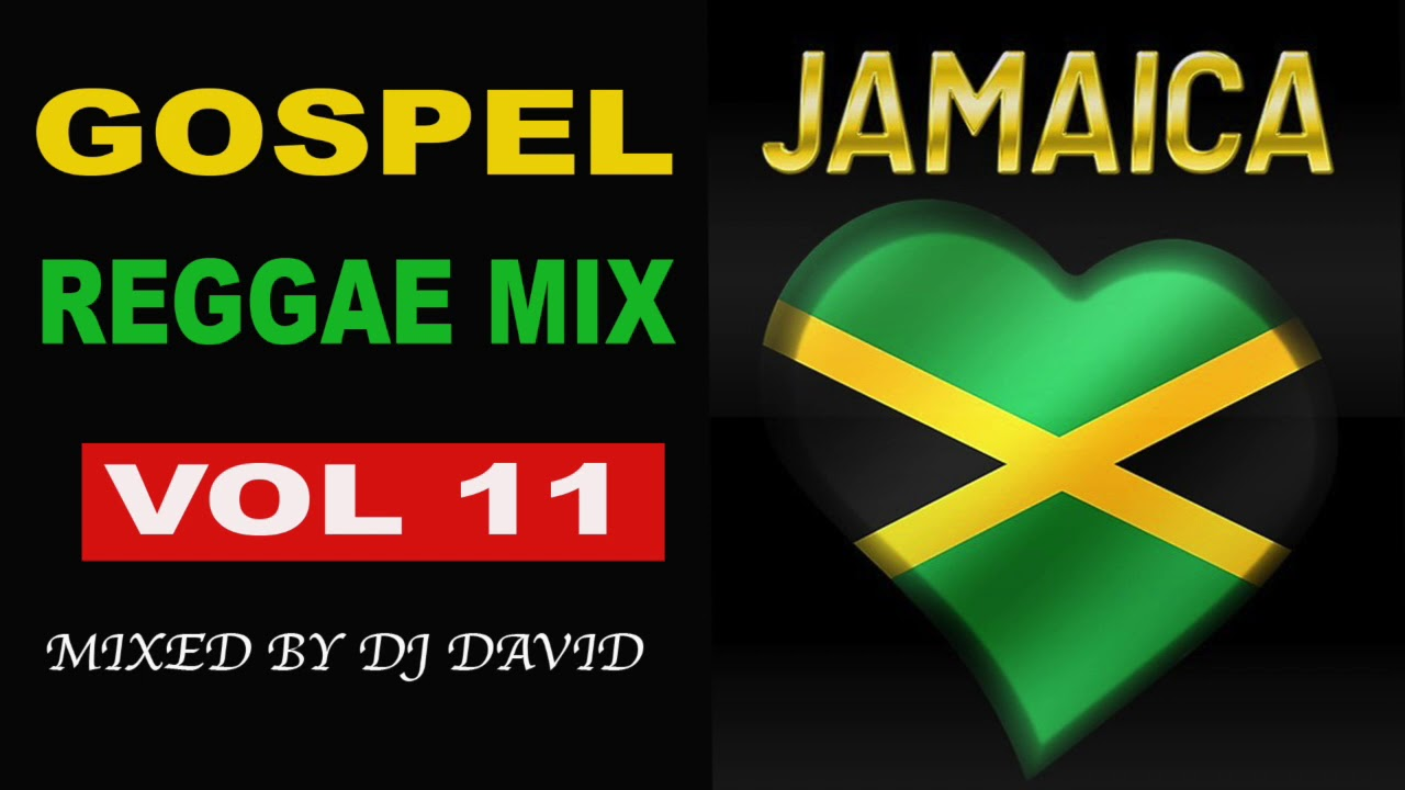 GOSPEL REGGAE | MIX VOL 11 | DJ DAVID | 2019 |REGGAE GOSPEL
