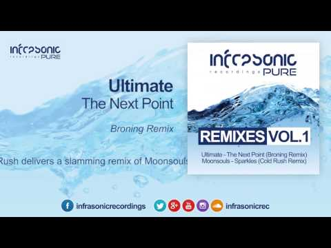 Ultimate - The Next Point (Broning Remix) [Infrasonic Pure[