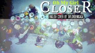 [English Cover] OH MY GIRL (오마이걸) - CLOSER by JANNY
