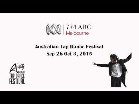 774 ABC Radio Melbourne - Australian Tap Dance Festival interview