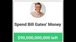 I spend Bill Gates' money - Neal.fun