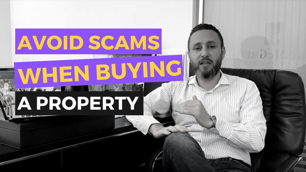How to Avoid Scams When Purchasing a Property