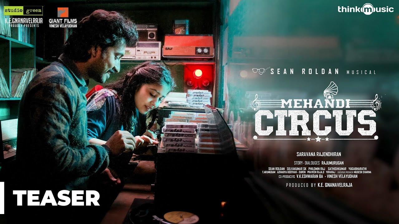 Mehandi Circus Teaser   Madhampatty Rangaraj, Swetha Tripathi   Sean Roldan   Madhampatty Rangaraj