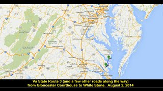 Virginia Route 3 (and a few other roads) - from Gloucester Courthouse to White Stone
