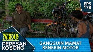 Bintang Alias Komeng Gangguin Mamat - Neo Pepesan Kosong Eps 178