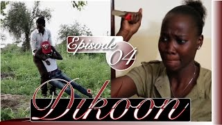 Dikoon episode 4
