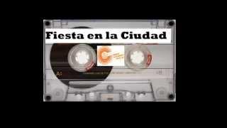 Radio La Ciudad 100.9, Fiesta en la Ciudad (mix 24)