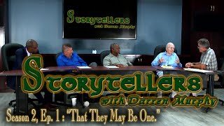 """Storytellers with Darren Murphy""  S2 Ep1  ""That They May Be One"" - Jesus"